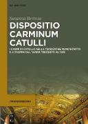 Cover-Bild zu Bertone, Susanna: Dispositio carminum Catulli (eBook)