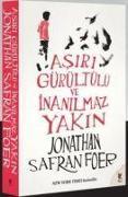 Cover-Bild zu Safran Foer, Jonathan: Asiri Gürültülü ve Inanilmaz Yakin