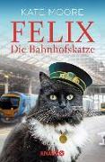 Cover-Bild zu eBook Felix - Die Bahnhofskatze