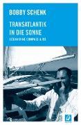 Cover-Bild zu eBook Transatlantik in die Sonne