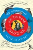 Cover-Bild zu Aldersey-Williams, Hugh: The Adventures of Sir Thomas Browne in the 21st Century