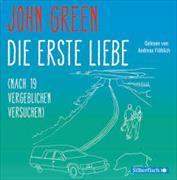 Cover-Bild zu Green, John: Die erste Liebe (nach 19 vergeblichen Versuchen)