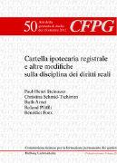 Cover-Bild zu Cartella ipotecaria registrale e altre modifiche sulla disciplina dei diritti reali