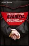Cover-Bild zu Avarizia. Le carte che svelano ricchezza, scandali e segreti della Chiesa di Francesco
