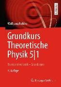 Cover-Bild zu Grundkurs Theoretische Physik 5/1