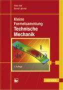 Cover-Bild zu Kleine Formelsammlung Technische Mechanik