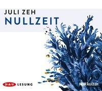 Cover-Bild zu Zeh, Juli: Nullzeit