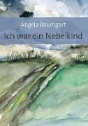 Cover-Bild zu eBook Ich war ein Nebelkind
