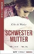 Cover-Bild zu eBook Schwestermutter