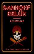 Cover-Bild zu eBook Banhohf Delüx - Doppelband