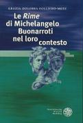 Cover-Bild zu Le 'Rime' di Michelangelo Buonarroti nel loro contesto