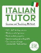 Cover-Bild zu Italian Tutor: Grammar and Vocabulary Workbook (Learn Italian with Teach Yourself)