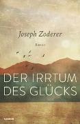 Cover-Bild zu Zoderer, Joseph: Der Irrtum des Glücks