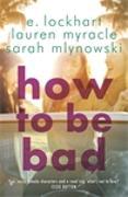 Cover-Bild zu Lockhart, E.: How to Be Bad