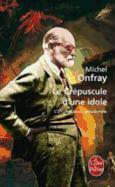 Cover-Bild zu Le Crépuscule d'Une Idole von Onfray, Michel