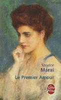Cover-Bild zu Le premier amour von Marai, Sandor