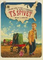 Cover-Bild zu L'Extravagant Voyage Du Jeune Et Prodigieux T. S. Spivet von Larsen, Reif