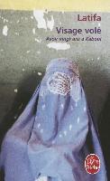 Cover-Bild zu Visage Volé: Avoir 20 ANS À Kaboul von Latifa