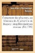 Cover-Bild zu Événement Des Plus Rares, Ou l'Histoire Du Sr Abbé Cte de Buquoy: Singulièrement Son Évasion von Bucquoy-J-A