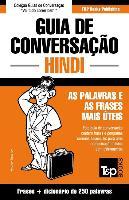 Cover-Bild zu Guia de Conversação Portuguès-Hindi E Mini Dicionário 250 Palavras