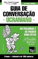 Cover-Bild zu Guia de Conversação Portuguès-Ucraniano E Dicionário Conciso 1500 Palavras