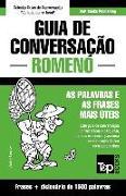 Cover-Bild zu Guia de Conversação Portuguès-Romeno E Dicionário Conciso 1500 Palavras