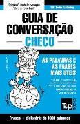 Cover-Bild zu Guia de Conversação Portuguès-Checo E Vocabulário Temático 3000 Palavras