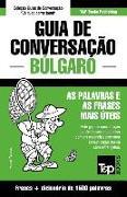 Cover-Bild zu Guia de Conversação Portuguès-Búlgaro E Dicionário Conciso 1500 Palavras