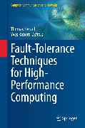 Cover-Bild zu Fault-Tolerance Techniques for High-Performance Computing (eBook) von Herault, Thomas (Hrsg.)