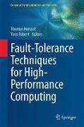 Cover-Bild zu Fault-Tolerance Techniques for High-Performance Computing von Herault, Thomas (Hrsg.)