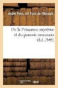 Cover-Bild zu de la Puissance Suprème Et Du Pouvoir Souverain von Pons de L'Herault-A