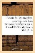 Cover-Bild zu Adieux de Fontainebleau Monologue En Deux Tableaux, Grand-Théâtre de Nantes 1845 von Imp de Herault