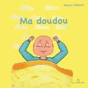 Cover-Bild zu Ma doudou (eBook) von L'Herault, Manon