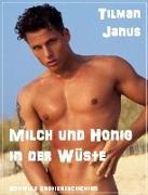 Cover-Bild zu Janus, Tilman: Milch und Honig (eBook)