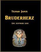 Cover-Bild zu Janus, Tilman: Bruderherz (eBook)