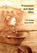Cover-Bild zu Krohn, Tim: Prinzessin auf dem Mist