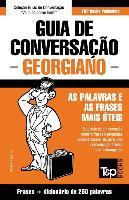 Cover-Bild zu Guia de Conversação Portuguès-Georgiano E Mini Dicionário 250 Palavras