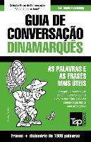 Cover-Bild zu Guia de Conversação Portuguès-Dinamarquès E Dicionário Conciso 1500 Palavras