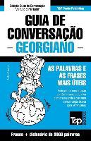 Cover-Bild zu Guia de Conversação Portuguès-Georgiano E Vocabulário Temático 3000 Palavras