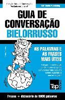 Cover-Bild zu Guia de Conversação Portuguès-Bielorrusso E Vocabulário Temático 3000 Palavras