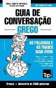 Cover-Bild zu Guia de Conversação Portuguès-Grego E Vocabulário Temático 3000 Palavras