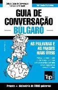 Cover-Bild zu Guia de Conversação Portuguès-Búlgaro E Vocabulário Temático 3000 Palavras