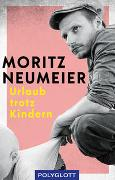 Cover-Bild zu Neumeier, Moritz: Urlaub trotz Kindern