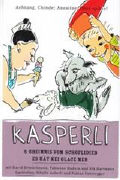 Cover-Bild zu Zimmermann, Nadja: Kasperli - S Gheimnis vom Schöflidieb / Es hät kei Glace meh