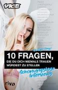 Cover-Bild zu Geyer, Tim (Hrsg.): 10 Fragen, die du dich niemals trauen würdest zu stellen (eBook)