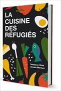 Cover-Bild zu La Cuisine des Réfugiés von Vitali, Séverine