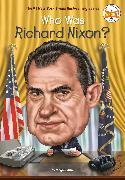 Cover-Bild zu Who Was Richard Nixon? (eBook) von Stine, Megan