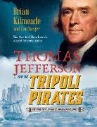 Cover-Bild zu Thomas Jefferson and the Tripoli Pirates (Young Readers Adaptation) (eBook) von Kilmeade, Brian