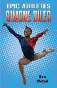Cover-Bild zu Epic Athletes: Simone Biles (eBook) von Wetzel, Dan