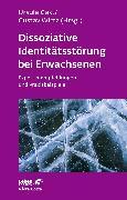 Cover-Bild zu Dissoziative Identitätsstörung bei Erwachsenen von Gast, Ursula (Hrsg.)